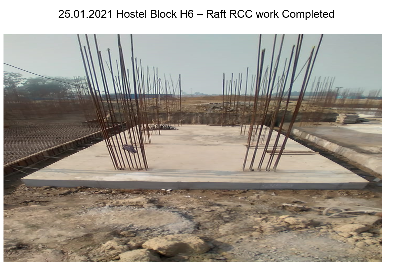 Hostel Block H6 – Raft RCC work Completed 25.01.2021